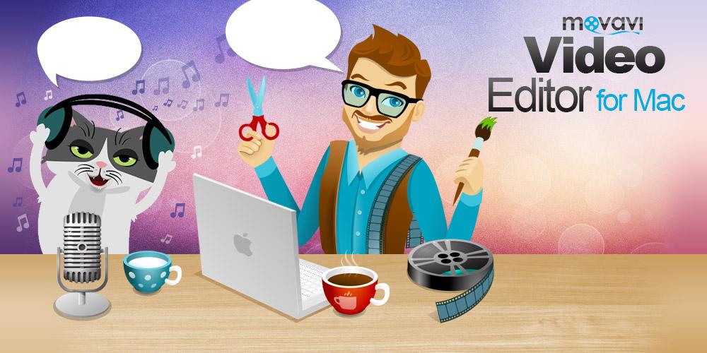 Movavi Video Editor for Mac: Edit Videos and Create Impressive Content